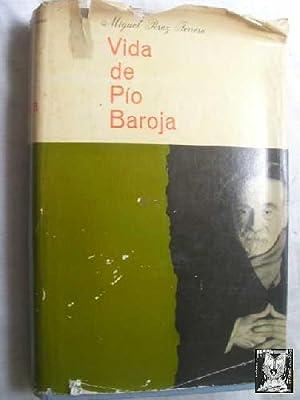 VIDA DE PÍO BAROJA: PÉREZ FERRERO, Miguel
