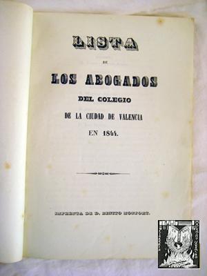 LISTA DE LOS ABOGADOS DEL COLEGIO DE LA CIUDAD DE VALENCIA EN 1844: JUNTA DE GOBIERNO