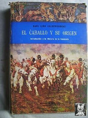 EL CABALLO Y SU ORIGEN. INTRODUCCIÓN A LA HISTORIA DE LA CABALLERÍA: LIÓN ...