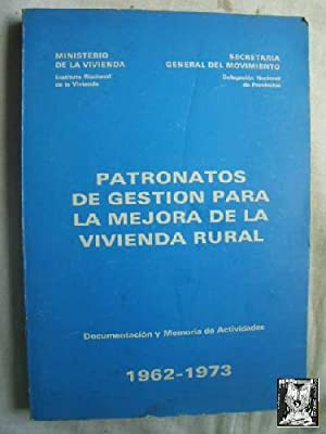 PATRONATOS DE GESTIÓN PARA LA MEJORA DE: MINISTERIO DE LA