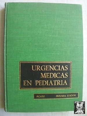 URGENCIAS MÉDICAS EN PEDIATRÍA: PICAZO MICHEL, Eduardo