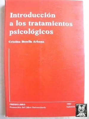 INTRODUCCIÓN A LOS TRATAMIENTOS PSICOLÓGICOS: BOTELLA ARBONA, Cristina
