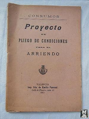 CONSUMOS. PROYECTO DE PLIEGO DE CONDICIONES PARA EL ARRIENDO.: IGUAL Jose (Alcalde)