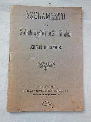 REGLAMENTO DEL SINDICATO AGRÍCOLA DE SAN GIL ABAD DE BENIFAIRÓ DE LOS VALLES. 1918: ...