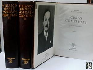 OBRAS COMPLETAS. TRES TOMOS.: BLASCO IBAÑEZ Vicente