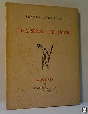 UNA SEÑAL DE AMOR: CABAÑERO Eladio