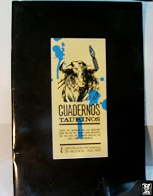 CUADERNOS TAURINOS. SEIS CUADERNOS: BENLLOCH José Luis (Textos)