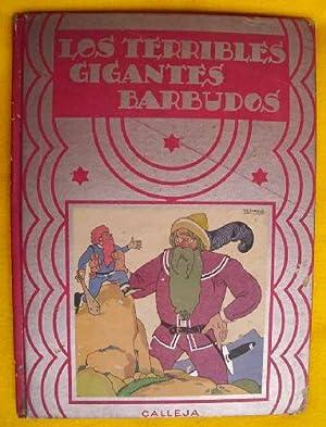 LOS TERRIBLES GIGANTES BARBUDOS: CALLEJA