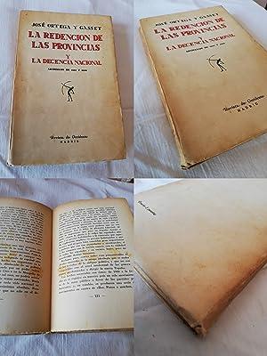 LA REDENCIÓN DE LAS PROVINCIAS Y LA DECENCIA NACIONAL: ORTEGA Y GASSET, José