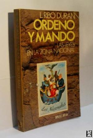 ORDENO Y MANDO: RIBÓ DURÁN L.Mª