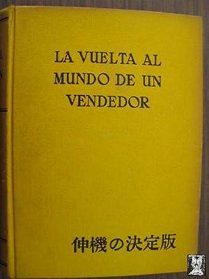 LA VUELTA AL MUNDO DE UN VENDEDOR: ESTRADA, F.