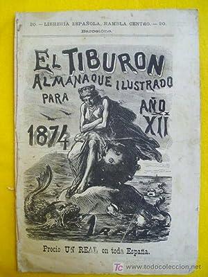 EL TIBURÓN. Almanaque humorístico ilustrado para 1874: AAVV