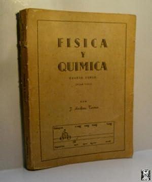 FISICA Y QUIMICA CUARTO CURSO (PLAN 1953): ANDREU TORMO José