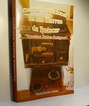 COCINA TRADICIONAL DE LAS TIERRAS DE HUÉSCAR.: GUERRERO JIMÉNEZ Amparo
