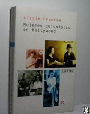 MUJERES GUIONISTAS EN HOLLYWOOD: FRANCKE Lizzie