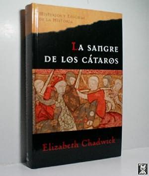 LA SANGRE DE LOS CÁTAROS: CHADWICK Elizabeth
