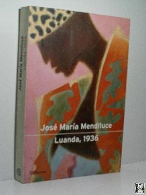 LUANDA, 1936: MENDILUCE José María
