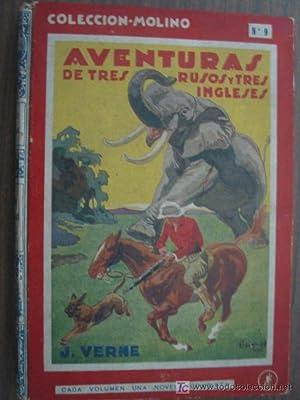 AVENTURAS DE TRES RUSOS Y TRES INGLESES EN EL ÁFRICA AUSTRAL: VERNE, J.
