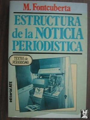 Estructura Noticia Periodistica Libros Iberlibro