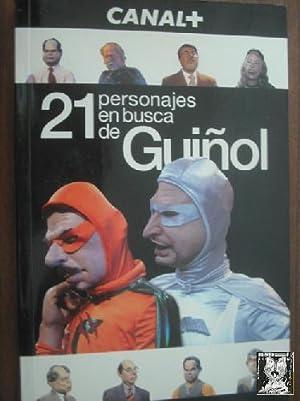 21 PERSONAJES EN BUSCA DE GUIÑOL: Sin autor