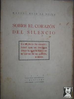 SOBRE EL CORAZÓN DEL SILENCIO: RUIZ de VILLA, Manuel