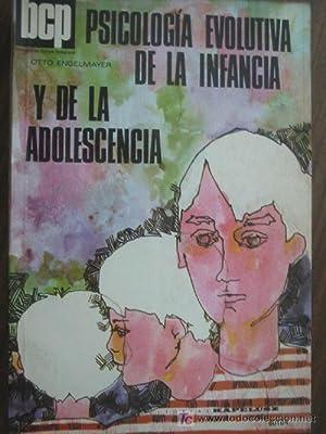 PSICOLOGÍA EVOLUTIVA DE LA INFANCIA Y DE LA ADOLESCENCIA: ENGELMAYER, Otto