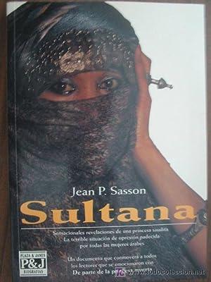 SULTANA: SASSON, Jean P.