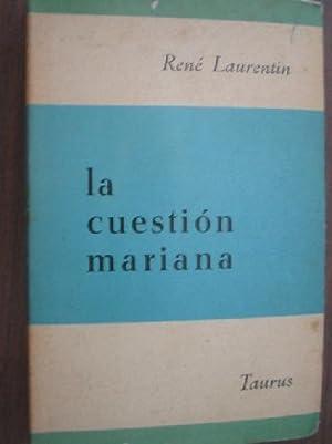 LA CUESTIÓN MARIANA: LAURENTIN, René