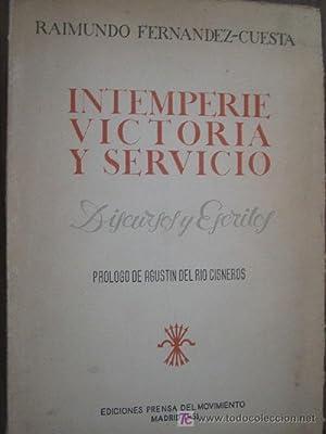 INTEMPERIE, VICTORIA Y SERVICIO: FERN�NDEZ-CUESTA, Raimundo