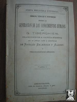 GENERACIÓN DE LOS CONOCIMIENTOS HUMANOS. 4 tomos: TIBERGHIEN, G.