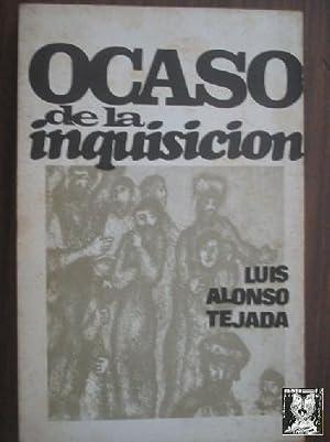 OCASO DE LA INQUISICIÓN: ALONSO TEJADA, Luis