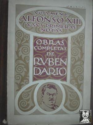 ALFONSO XIII (VOLUMEN I). Obras completas de Ruben Dario: DARIO, Ruben