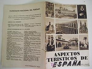 FOLLETO TURÍSTICO - Tourist brochure : ASPECTOS TURÍSTICOS DE ESPAÑA: ...