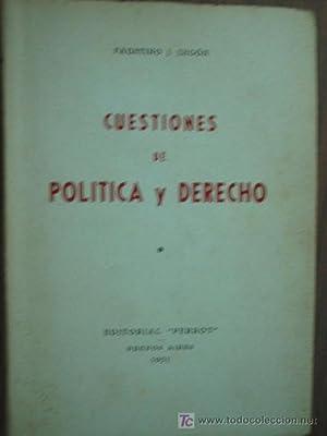 CUESTIONES DE POLÍTICA Y DERECHO: LEGÓN, Faustino J.