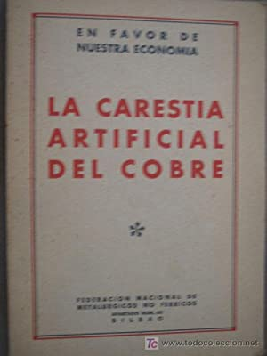 LA CARESTÍA ARTIFICIAL DEL COBRE