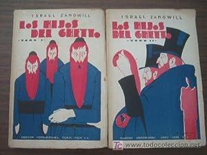 LOS HIJOS DEL GHETTO (2 volúmenes): ZANGWILL, Israel