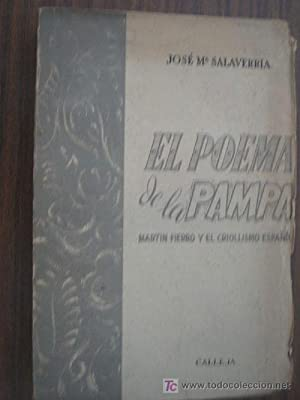 EL POEMA DE LA PAMPA. Martín Fierro y el criollismo español: SALAVERRÍA, José Mª