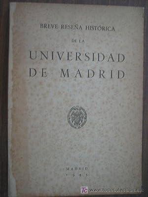 BREVE RESEÑA HISTÓRICA DE LA UNIVERSIDAD DE MADRID: Sin autor