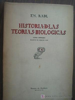 HISTORIA DE LAS TEORÍAS BIOLÓGICAS (tomo 1 ): RADL, EM.