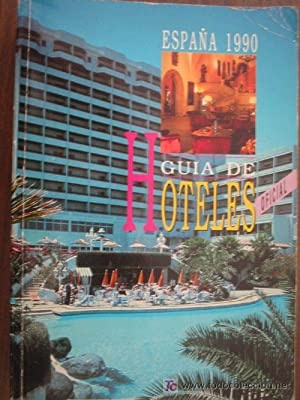 GUÍA DE HOTELES: Sin autor