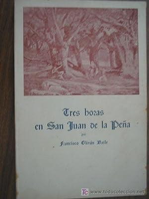 TRES HORAS DE SAN JUAN DE LA PEÑA: OLIVÁN BAILE, Francisco