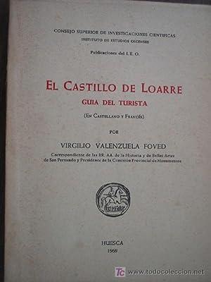 EL CASTILLO DE LOARRE. GUÍA DEL TURISTA: VALENZUELA FOVED, Virgilio