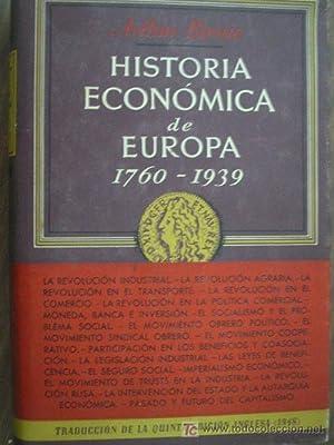 HISTORIA ECONÓMICA DE EUROPA 1760-1939: BIRNIE, Arthur