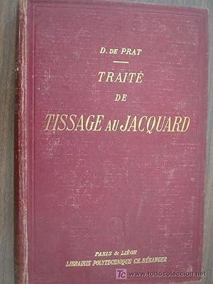 TRAITÉ DE TISSAGE AU JACQUARD: PRAT, D. de