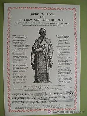 GOIGS EN LLAOR DEL GLORIOS SANT MAGI DEL MAR VENERAT A TARRAGONA: AMOROS Xavier (text), RITORT ...