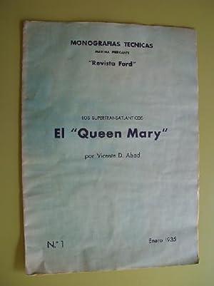 LOS SUPERTRANSATLANTICOS - EL QUEEN MARY. Monografías Técnicas n 1. 1935: ABAD ...