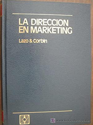 LA DIRECCIÓN EN MARKETING (tomo I)