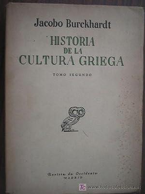 HISTORIA DE LA CULTURA GRIEGA (tomo II): BURCKHARDT, Jacobo