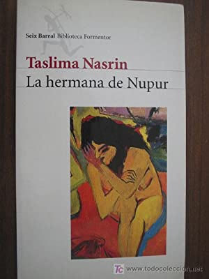 LA HERMANA DE NUPUR: NASRIN, Taslima