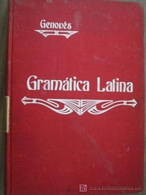 GRAMÁTICA LATINA: GENOVÉS Y BURGUET, Francisco